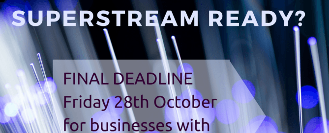 Superstream deadline