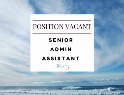 Position vacant – Senior Admin Assistant