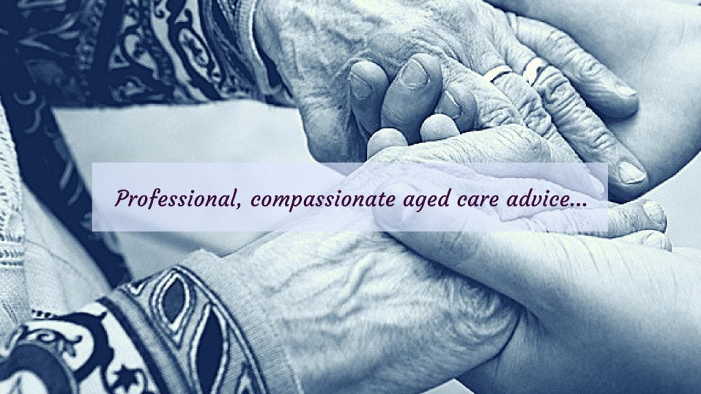 professional aged care advice