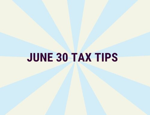 June 30 Tax Tips 2020