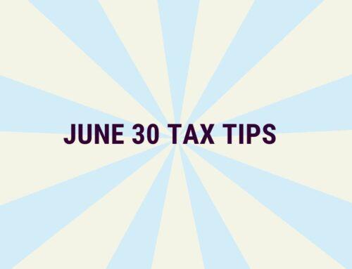 June 30 Tax Tips 2020