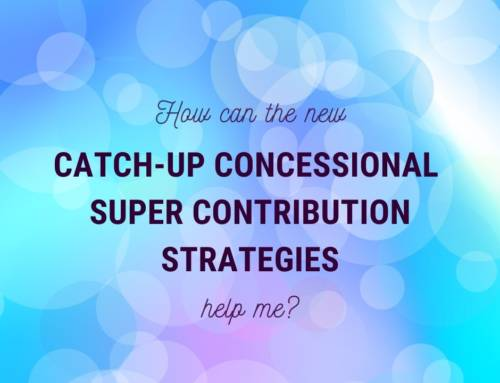 Catch-up concessional super contribution strategies
