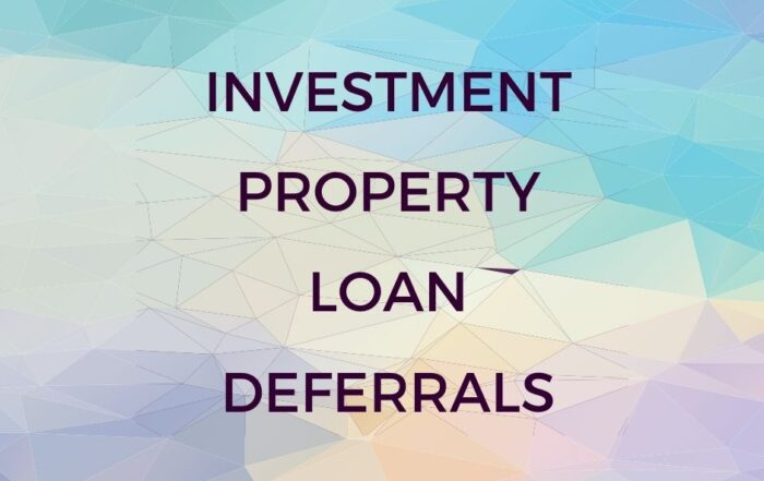 investment property loan deferrals
