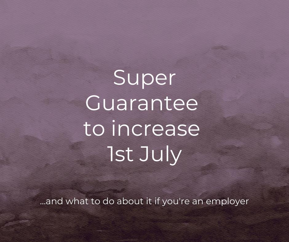 super guarantee to increase